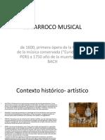 EL BARROCO MUSICAL Contexto y Caracteristicas 2017