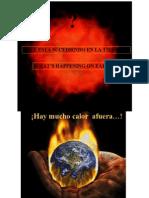 QUÉ SUCEDE EN LA TIERRA? WHAT HAPPENS IN THE EARTH