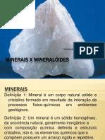 Minerais x Mineralóides (1)