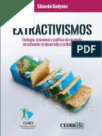 Extractivismos. Ecologia Economia y Poli