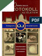 Gorog Ibolya - Protokol Az Eletem