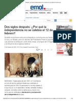 Dos Siglos Después_ ¿Por Qué La Independencia No Se Celebra El 12 de Febrero_ _ Emol.com