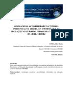 1137 (1) - O DESAFIO DA ACESSIBILIDADE NA TUTORIA PRESENCIAL NA DISCIPLINA INFORMÁTICA NA EDUCAÇÃO NO CURSO DE PEDAGOGIA À DISTÂNCIA DA UERJ / CEDERJ