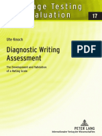 (Language Testing and Evaluation) Ute Knoch-Diagnostic Writing Assessment_ the Development and Validation of a Rating Scale-Peter Lang GmbH, Internationaler Verlag Der Wissenschaften (2009)