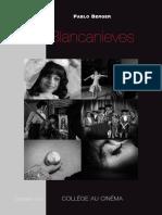 Blancanieves de Pablo Berger Dossier Pedagogique Cnc