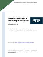 Espanol, Silvia (2008). Intersubjetividad y Metarrepresentacion