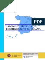 Hábitos Turísticos de Los Residentes en España. Informe