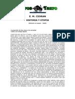 Cioran, E.M. - Historia Y Utopia
