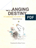 Changing Destiny_A Commentary on Liaofan's Four Lessons