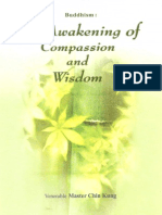 Buddhism the Awakening of Compassion and Wisdom