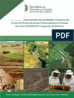 Avaliação Socioeconômica Dos Resultados e Impactos Do Projeto de Desenvolvimento Hidroambiental Do Estado Do Ceará (PRODHAM) e Sugestões de Políticas
