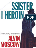 Grossister i heroin (Merchants of Heroin) av Alvin Moscow