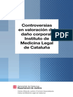 Controversias en valoración del daño corporal. Instituto de Medicina Legal de Cataluña