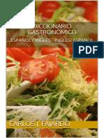 Diccionario gastronómico español  ingles - ingles español − Carlos J. Fajardo