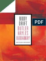 Arthur Kroker Body Drift Butler, Hayles, Haraway