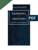 Wallerstein - Geocultura Geopolitica