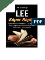 AK Jennings - Lee Súper Rápido
