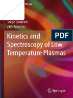Graduate Texts in Physics Jorge Loureiro Jayr Amorim Auth. Kinetics and Spectroscopy of Low Temperature Plasmas Springer International Publishing 2016