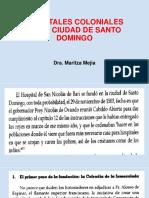Hospitales Coloniales de La Ciudad de Santo Domingo