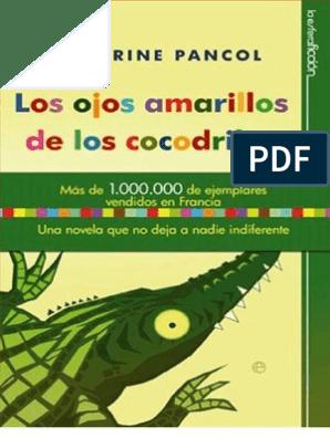 Amarillos De Los Cocodrilos Pancol Ojos Katherine v8Ny0Omnw