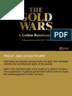 Gold Wars a Golden Renaissance Presentation September 2010
