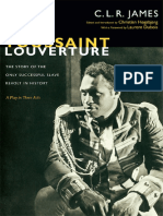 C.L.R. James - Toussaint Louverture the Story of the Only Successful Slave Revolt in History a Play in Three Acts