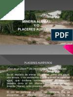 Mineria aluvial  placeres auriferos  Caracteristicas.pptx