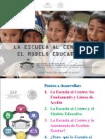 2 La Escuela Al Centro y El Modelo Educativo