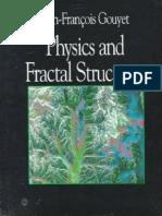 Jean-Francois Gouyet-Physics and Fractal Structures-Springer (Hardcover) _ Masson (Paperback) (1996)