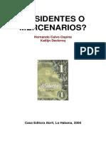 Calvo Ospina, Hernando y Declercq, Katlijn-  Disidentes o Mercenarios