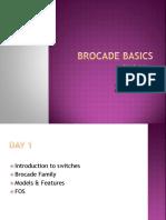 Brocade Basics Day1