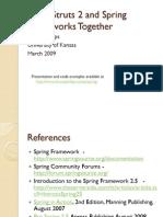 Using Struts 2 and Spring Frameworks Together