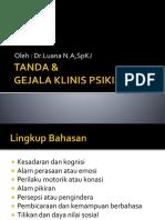Tanda & Gejala Klinis Psikiatri oleh dr. Luana.pptx