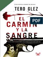 Glez Montero - El carmin y la sangre.epub