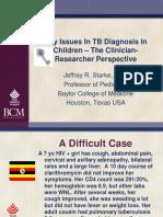 14 J Starke Key Issues in TB Diagnosis in Children