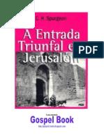 A Entrada Triunfal Em Jerusalém - C. H. Spurgeon