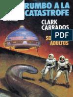 Carrados Clark - Rumbo a La Catastrofe