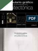 Vocabulario Grafico Para La Presentacion Arquitectonica-edward t. White - Al - Arquilibros - Facebook