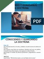 Conociendo y Guardando La Doctrina