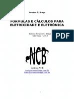 Fórmulas e Cálculos Para Eletricidade e Eletrônica (Vol 1 e Vol 2 - No Mesmo Arquivo) Newton C. Braga
