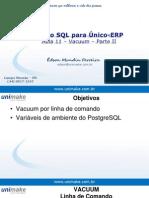 Curso SQL - Unico - Aula11 - Vacuum - Parte II