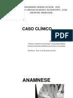 Caso Clínico - Semiologia 2016