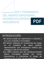 Aborto Incompleto Recurrente y Diferido