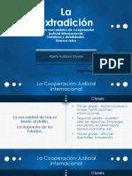 La Extradición Como Mecanismo de Cooperación Judicial Internacional