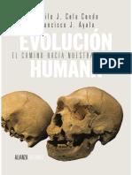 Ayala, Francisco J. y Cela Conde, Camilo J. - Evolución Humana. El Camino Hacia Nuestra Especie (2014 Alianza) --- Leer