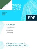 CONOCIMIENTOS ANCESTRALES EN INGENIERÍA CIVIL.pptx