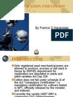 Field Certification for Cotton by Karangala