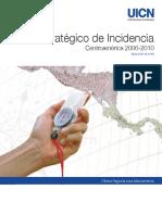 Plan Estratégico de Incidencia Centroamérica 2006-2010