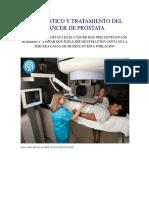 Diagnóstico y Tratamiento Del Cáncer de Próstata