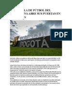 LA ESCUELA DE FÚTBOL DEL BARCELONA ABRE SUS PUERTAS EN COLOMBIA.docx